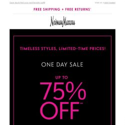 [Neiman Marcus] 75% off in Clearance today only!