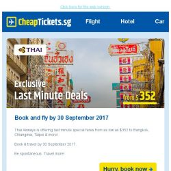 [cheaptickets.sg] Don't miss this! Thai Airways' Last Minute Deals to Bangkok & more - Fly b/f 30 Sep 2017
