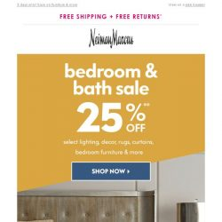 [Neiman Marcus] 25% off everything for your bedroom & bath
