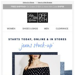 [Saks OFF 5th] Starting TODAY: Up to an EXTRA 20% OFF Your Fave Jeans