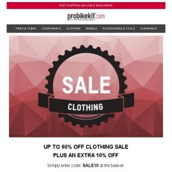 [probikekit] Up to 60% off Clothing Sale + an EXTRA 10% off