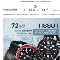 [Jomashop] 72 HOURS: Tissot $100 Coupon • Seiko $70 Shipped