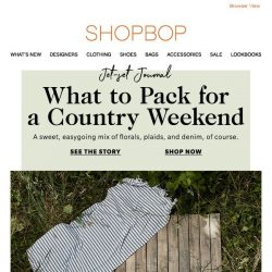 [Shopbop] Pack these for your next country weekend