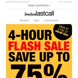 [Last Call] ⚡ FLASH SALE ⚡ 4 HOURS ONLY ⚡ up to 75% off