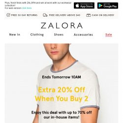 [Zalora] Ends tomorrow: EXTRA 20% off when you buy 2!