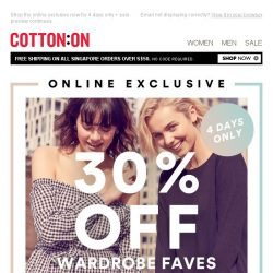 [Cotton On] 30% off Wardrobe Faves!