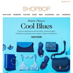 [Shopbop] Chill out your closet with cool blues