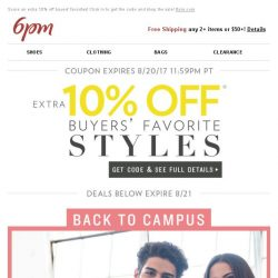 [6pm] 10% off coupon for some of our best styles and top brands!