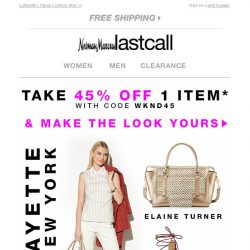 [Last Call] 45% OFF 1 ITEM + top names + complete looks!
