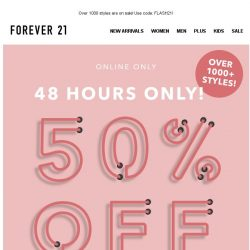 [FOREVER 21] 50% OFF FLASH SALE IS ON!