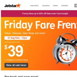 [Jetstar] 🕗 Frenzy Fares up to 52% off! Siem Reap, Tokyo, Okinawa and more! Book now.