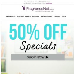 [FragranceNet] 50% OFF. You *have to* see this