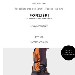 [Forzieri] Labor Day Exclusive [VIP code inside] starts now