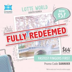 [Changi Recommends] Due to the overwhelming response for this round of Fastest Fingers First, the deal has been fully redeemed!