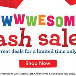 [Babies'R'Us] Awesome Online Flash Sales Available now online!