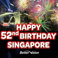 "[Better Vision] Celebrate Singapore's 52nd Birthday, Better Vision , We're pleased to extend promotion ""Buy 1 get 1 Free"" (Frames & Sunglasses)"