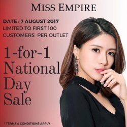 [Miss Empire] Stay tune for our 1 For 1 National Day Sale on the 7 August.