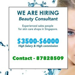 [Adisha Torre] Beauty Consultantlooking for experienced sales people for skin care shopsRequirement : * Experience in beauty consultation & treatment services * Sales driven &