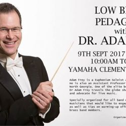 [YAMAHA MUSIC SQUARE] Specially organized for all band conductors and professional musician, Yamaha is organizing a low brass pedagogy on Saturday 9th Sept