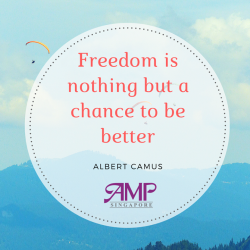 [AMP] AMPQuote Freedom is nothing but a chance to be better.
