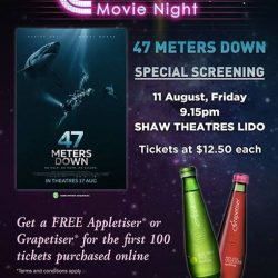 [Shaw Theatres] Catch the special preview of 47 Meters Down [D] (PG13) at Shaw Theatres Lido!