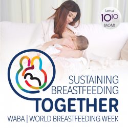 [10 10 Mother & Child Essentials] This week we're celebrating World Breastfeeding Week - A global movement promoting breastfeeding by anyone, at anytime!