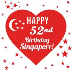 [DIGGERSITE] IN CELEBRATION OF SINGAPORE'S 52nd BIRTHDAY.