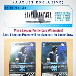 [Battle Bunker] FINAL FANTASY TCG (August Exclusive) — Laguna Promo card will be awarded to the Champion and also given out for Lucky