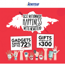 [Newstead Technologies] As Singapore turns 52 this month, let's celebrate our beloved nation's birthday with special deals from Newstead.