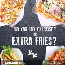 [CHICKEN UP] Depends on how you heard it, but we'd rather  have  you hearing extra FRIES!