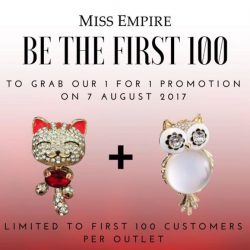 [Miss Empire] Be the first 100 customers to grab our 1 For 1 Bag Charm promotion on 7 August.