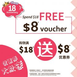 [JAPAN HOME Singapore] 18周年感恩回馈,消费满$18(折扣后)即送$8优惠券,多买多送,绝对让你省更多。 In conjunction with Japan Home 18th anniversary, you are entitled $8 voucher with min.