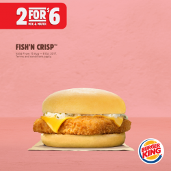 [Burger King Singapore] Whether you're craving something crispy, tender or sweet – bite into one of these amazing deals!