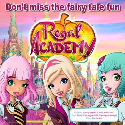 [Kidz Time] Mark your calendar to meet Rose Cinderella and Hawk SnowWhite from Regal Academy this 26 & 27 August (Saturday & Sunday) at