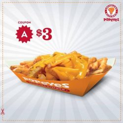 [Popeyes Louisiana Kitchen Singapore] Flash this post to get 1 LARGE CHEESE FRIES for only $3!