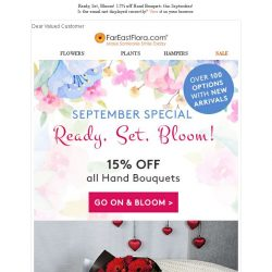 [FarEastFlora] Ready, Set, Bloom! 15% off Hand Bouquets this September!