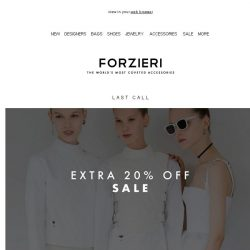 [Forzieri] Final call for Extra 20% Off Sale [code inside]