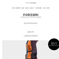 [Forzieri] Ends Today, Labor Day Exclusive [VIP code inside]