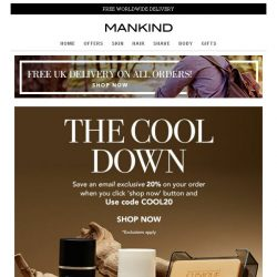 [Mankind] The Cool Down | Exclusive 20% off inside