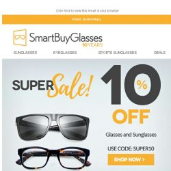 [SmartBuyGlasses] WOW! Extra 10% Off Sunglasses and eyeglasses ! ⭐ 24 hours only
