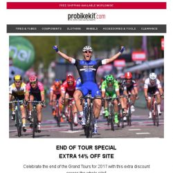 [probikekit] End of Tour Special   Extra 14% off Site!