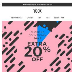 [Yoox] The countdown continues: EXTRA 20% OFF