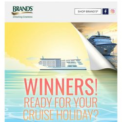 [Brand's] A winner is born! Are you on your way for a Royal Carribean Cruise Holiday?