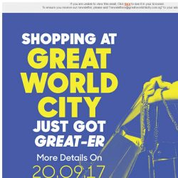 [Great World City]  Stay Tuned! Shopping at Great World City just got GREAT-er!