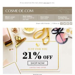 [COSME-DE.com]  Just for you! 21% off on your order - 2 Days Left!Shop Now!