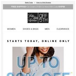 [Saks OFF 5th] Direct from Saks Sale STARTS today + Get up to $60 OFF In Stores