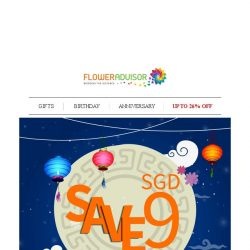 [Floweradvisor] Your SGD 9 Discount is Here. Let's Celebrate The Moon Together!