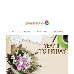 [Floweradvisor] [TGIF] Want to Give Her a Little Surprise Tonight? We Got Your Back!