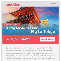 [Skiddoo] 🍂 Explore the east with Skiddoo's Autumn in Asia Sale! 🍂 | Fly to Tokyo return fr. $421* | Beijing $277* | Bangkok $171*