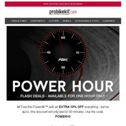 [probikekit] Feel the power... Save an extra 10% off! [One hour only]
